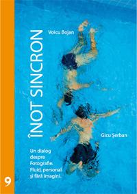 Inot Sincron - Un dialog despre Fotografie. Fluid, personal si fara imagini.
